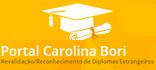 Portal Carolina Bori - Revalidação/Reconhecimento de Diplomas Estrangeiros