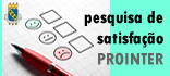 Pesquisa de satisfação com os serviços da PROINTER